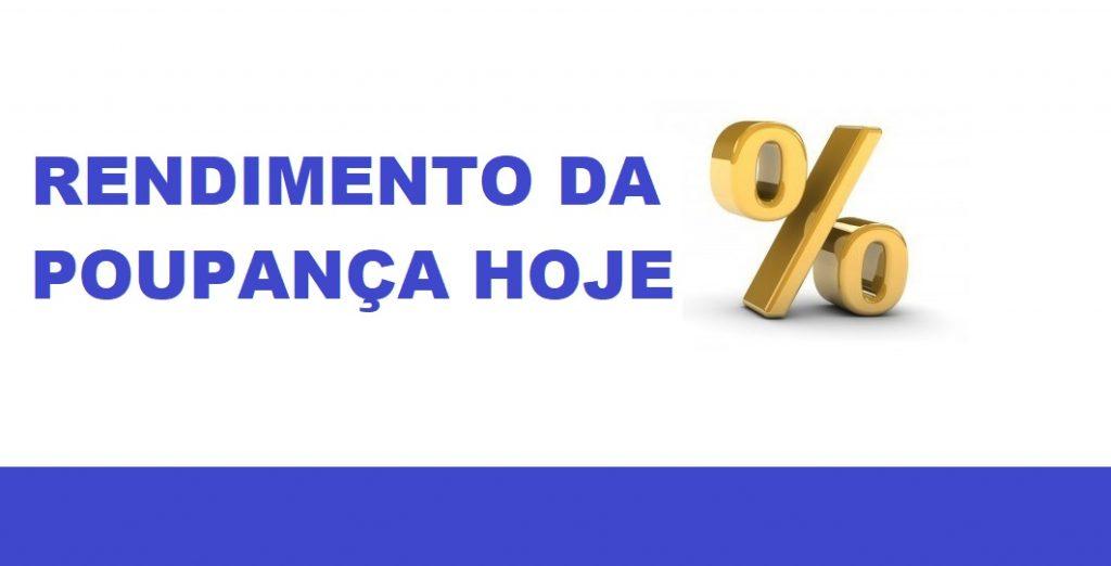 RENDIMENTO DA POUPANÇA MENSAL HOJE E ANUAL 2017 - 2018