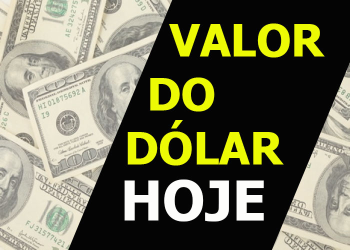 VALOR DO DOLAR HOJE 2017 - 2018 - 2019 EM TEMPO REAL AGORA