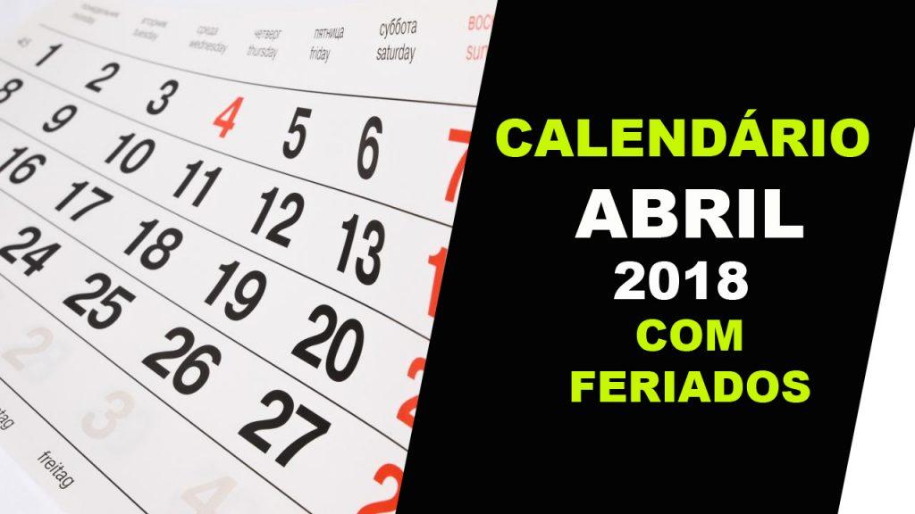 CALENDARIO ABRIL 2018 COM FERIADOS IMPRIMIR