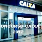 CONCURSO CAIXA 2012 EDITAL INSCRIÇÃO RS, MG TÉCNICO BANCÁRIO – CESGRANRIO