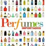 PERFUMES IMPORTADOS EM PROMOÇÃO 2012 e LANÇAMENTOS