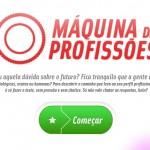 TESTE VOCACIONAL 2012 – 2013 GUIA DO ESTUDANTE ABRIL – QUAL A SUA PROFISSÃO