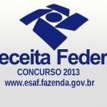 CONCURSO RECEITA FEDERAL 2013 INSCRIÇÕES E EDITAL | www.esaf.fazenda.gov.br Concursos 2013